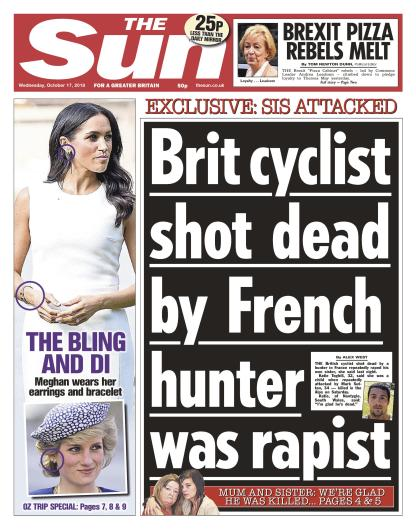 The Sun front page 17.10.18 Brit cyclist shot dead by French hunter was rapist