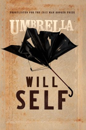 Self, W. (2012). Umbrella. London: Bloomsbury Publishing.
