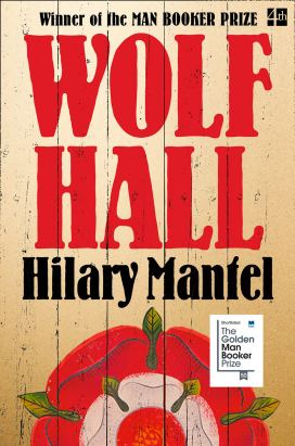 """Wolf Hall"" by Hilary Mantel"