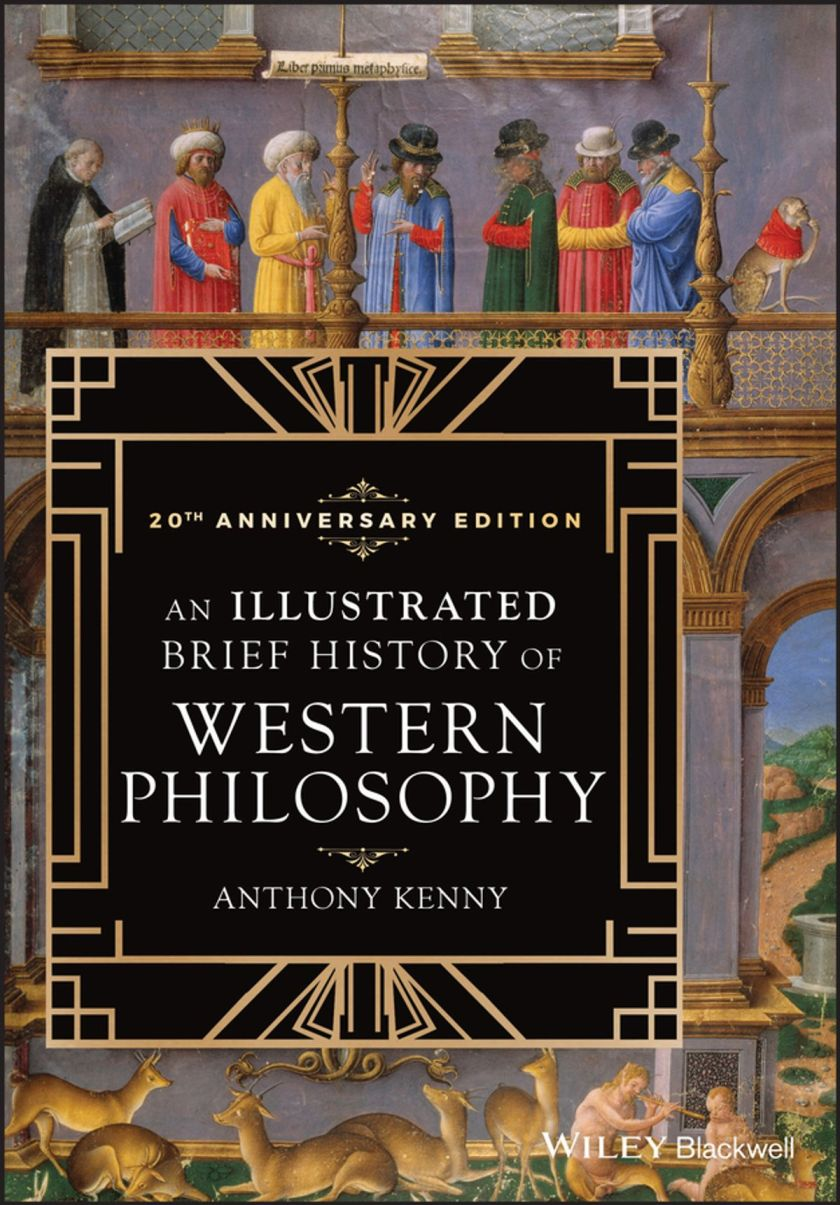 An illustrated brief history of western philosophy (20th anniversary edition)
