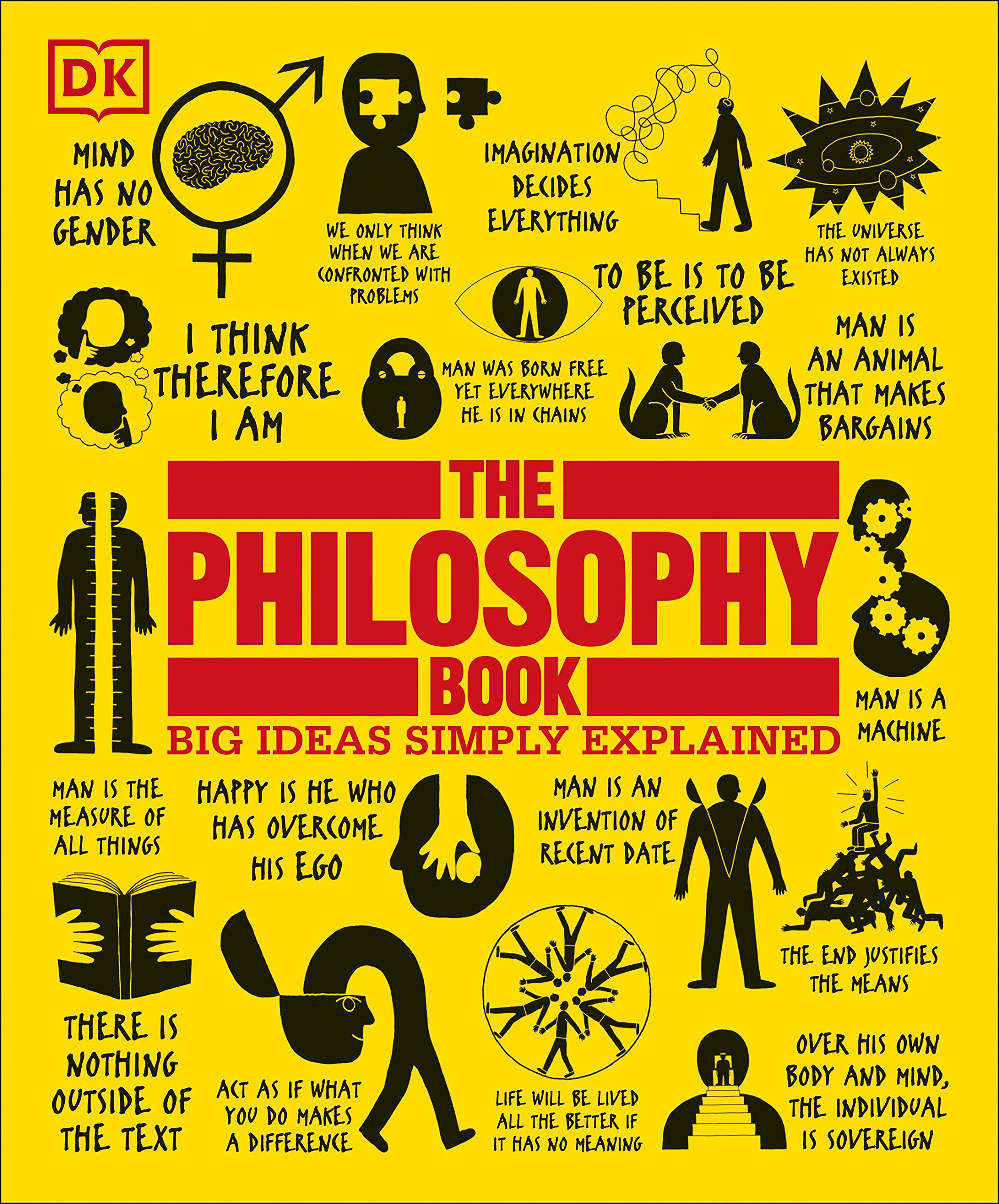 (DK) The Philosophy Book: Big Ideas Simply Explained