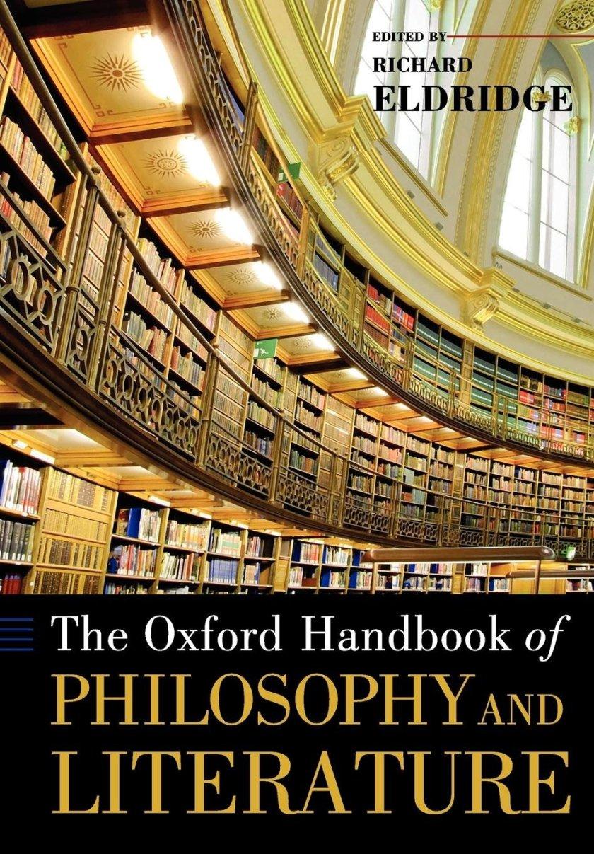 Eldridge, R. T. (Ed.). (2009). The Oxford Handbook of Philosophy and Literature. Oxford: Oxford University Press.