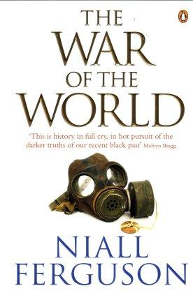 Niall Ferguson -- The War of the World