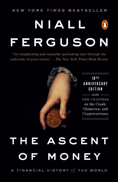 Niall Ferguson -- The Ascent of Money