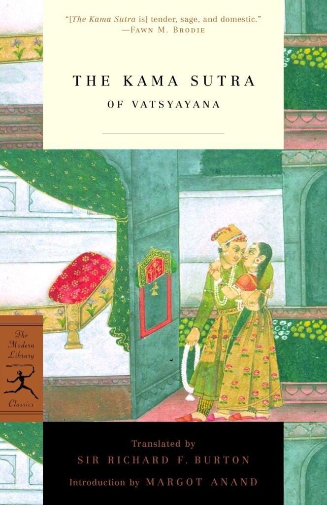 The Kama Sutra of Vatsyayana -- The Classic Burton Translation