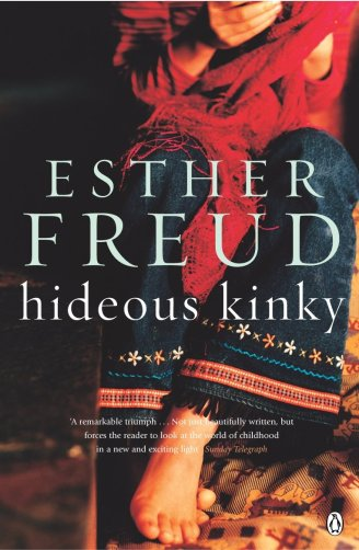 Hideous Kinky is an autobiographical novel by Esther Freud, daughter of British painter Lucian Freud and Bernardine Coverley and great-granddaughter of Sigmund Freud. It depicts the author's unconventional childhood in Morocco with her mother and her elder sister, Bella.