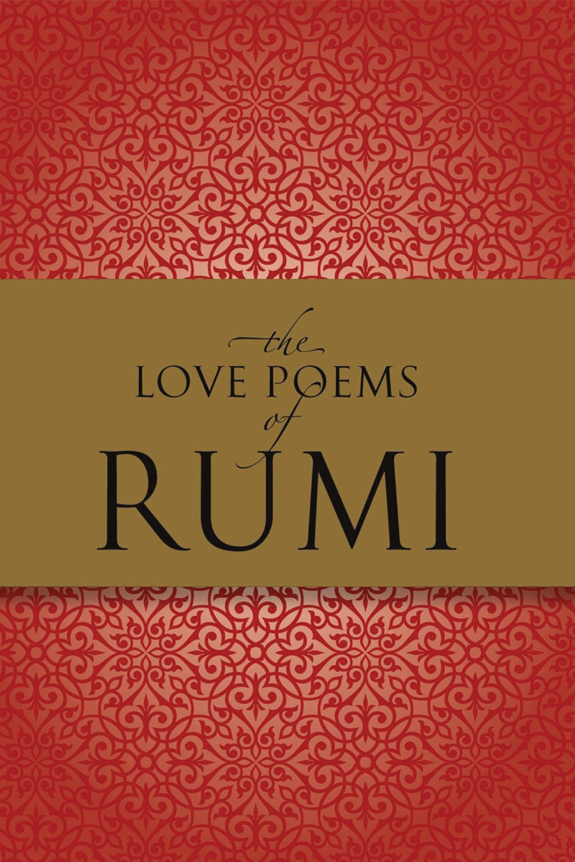 The Essential Rumi, by Rumi ~ e.g. ~ 'Lovers don't finally meet somewhere. They're in each other all along.'