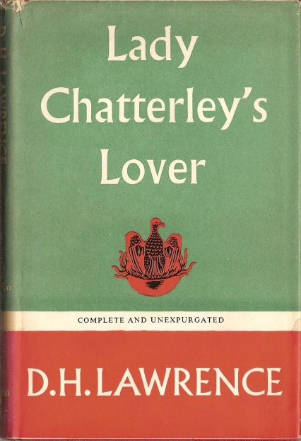 D. H. Lawrence's Lady Chatterley's Lover. Published by Heinemann in 1960 (the First complete and unexpurgated edition).