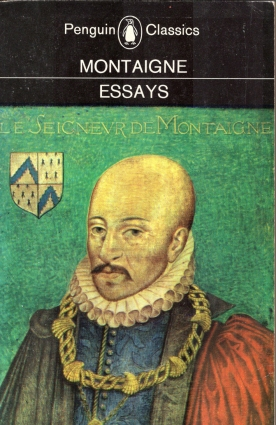 Michel Eyquem de Montaigne (a significant French philosopher and developer of the essay genre).
