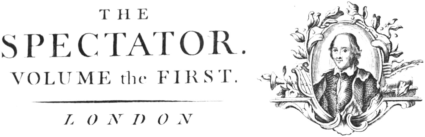 The Spectator was a short-lived London daily publication It was founded by Joseph Addison and Richard Steele and spanned the period, 1711 to 1712.